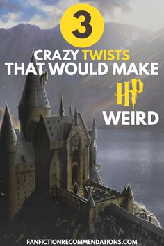 We all love a crazy Harry Potter Fanfiction twist. That's why we've picked out these 3 fanfiction articles, for their truly world changing concepts. If you love a fanfiction story about HP that will get your mind turning, you'll love these. 3 mad harry potter twists and harry potter fanfiction stories for the harry potter fandom. #harrypotter