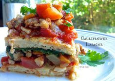 Paleo Cauliflower Lasagne - no pasta; the 'lasagna' sheets are made from cauliflower. Whole 30 Recipes, Clean Eating Recipes, Real Food Recipes, Vegetarian Recipes, Cooking Recipes, Yummy Food, Healthy Eating, Paleo Food, Food Food