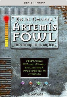 The 11 best lecturas 2016 images on pinterest reading book covers artemis fowl encuentro en el rtico artemis fowl 2 de eoin colfer fandeluxe Images