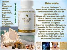 Forever Nature-Min is an advanced, multi-mineral formula using bio-available forms of minerals for maximum absorption. ORDER AT WWW.NINA49.FLP.COM
