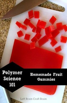 Science: Homemade Fruit Gummies Learn about polymer science while making some yummy homemade fruit gummies. From Left Brain Craft Brain.Learn about polymer science while making some yummy homemade fruit gummies. From Left Brain Craft Brain. Kitchen Science, Preschool Science, Science Experiments Kids, Science Fair, Science For Kids, Science Projects, Kitchen Chemistry, Science Ideas, Physical Science