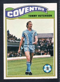 TOMMY HUTCHINSON-COVENTRY CITY