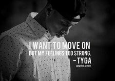 tyga quote | Tumblr