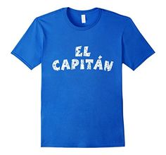 EL CAPITAN t-shirts and gifts for captains, sailors, skippers, seamen and mariners Camisetas para los capitanes, marineros y deportes acuaticos en la tierra y en el mar. Para las vacaciones a bordo. If you are interested in themes like ship, boat, sports, sailboat, regatta, cruise, yachting, charter, captain, team, crew or mariner. El Capitan t-shirts and gifts in different colors and sizes from S to 3XL.The distressed imprint gives the shirts a nice 'used look' appearance.