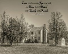 "8x10 Vintage Style Sepia Landscape Photo Print ""Blessed Home"" with Anonymous Quote: ""Love overflows and joy never ends in a home that's blessed with family and friends."" www.etsy.com/shop/PhotoLingo"