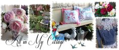 *All in my Cottage* My personal blog