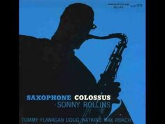 You don't know what love is - Sonny Rollins