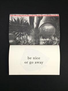 """""""Be nice..."""""""