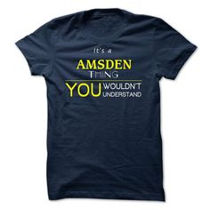 AMSDEN -it is T Shirts, Hoodies. Check price ==► https://www.sunfrog.com/Valentines/-AMSDEN-it-is-.html?41382