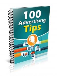 100 Advertising Tips -   Discover 100 advertising tips with all kinds of different ads you could create, post, purchase and use to market and advertise your business
