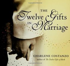 A message of love, hope, and compassion for couples in all stages of matrimony. The Twelve Gifts in Marriage by Charlene Costanzo. Just $14.59 on Amazon. http://www.amazon.com/dp/0060742526/ref=cm_sw_r_pi_dp_ofIXqb16C9FG0
