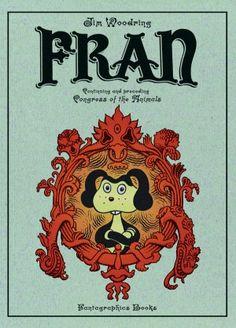Fran by Jim Woodring (Fantagraphics Books)