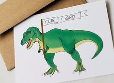 You're T-rrific! T-rex Card by mistprint on Etsy https://www.etsy.com/listing/252201016/youre-t-rrific-t-rex-card