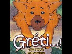 GyerekTV.hu - Gréti - Egy kutya feljegyzései