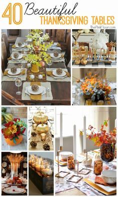 40 Beautiful Thanksgiving Tables & Centerpieces - lots of great ideas for your holiday table from www.thepinkflour.com #thanksgiving #table ...