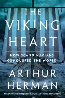 Best-selling historian tells the story of 'The Viking Heart' in involving new book. Author talk is Thursday. – Twin Cities Got Books, Book Club Books, Books To Read, Sweden History, Hot Reading, Dna Research, Mythology Books, Viking Age, Historian