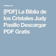 [PDF] La Biblia de los Cristales Judy Pasillo Descargar PDF Gratis