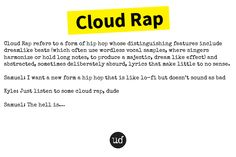 Cloud Rap, Word Of The Day, Hip Hop, Lyrics, Hold On, Singer, Clouds, Naruto Sad, Singers