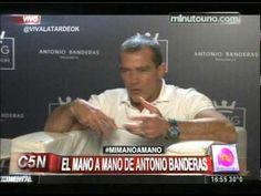 ▶ C5N - VIVA LA TARDE: MI MANO A MANO CON ANTONIO BANDERAS - YouTube