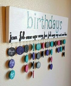 A great idea for Birthday Calendar