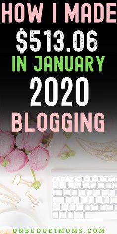 My first blog income report! Learn how I made $513 blogging about personal finances in January. This proves you can still start a blog and make money in 2020! #blog #incomereport #makemoneyblogging #makemoneyonline