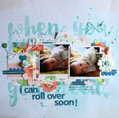 Mariko Hisazumi's Gallery with Layouts, Projects and Photos. Baby Scrapbook, Scrapbook Pages, Baby Rolling Over, Finders Keepers, Scrapbooking Layouts, Toy Chest, I Can, Rolls, Canning