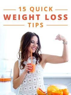 15 Quick Weight Loss Tips