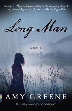 Long Man (Vintage Contemporaries) by Amy Greene http://www.amazon.com/dp/0307476871/ref=cm_sw_r_pi_dp_8jwovb0H81X67