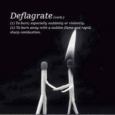 Deflagrate