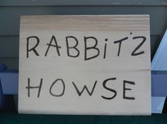Winnie the Pooh' Rabbits House  sign hand lettered/burned indoor/outdoor custom made to order