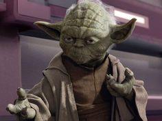 """""""Que a força esteja com você!"""" - Mestre Yoda, em Guerra nas estrelas"""