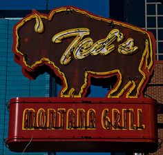 Ted's Montana Grill ~ Ate there in KC, Great food Retro Advertising, Advertising Signs, Western Signs, Sign O' The Times, Vintage Tin Signs, Big Sky Country, Roadside Attractions, Old Signs, Us Cars