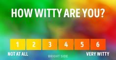 Take this test tofind out the unexpected sides ofyour personality