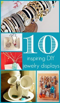 10 Inspiring DIY Jewelry Displays | Dear Life We Need to Talk for The Thinking Closet.  Don't you love it when organization can simultaneously inspire?  And what is more inspirational than jewelry displays that you can DIY yourself?
