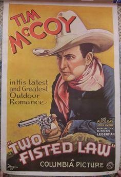 Items similar to Vintage Western Movie Poster Columbia Picture's 1932 Tim McCoy, Two Fisted Law on Etsy Westerns, Vintage Movies, Vintage Posters, Caricature, Alice Day, The Lone Ranger, Cowboy Art, Columbia Pictures, Western Movies