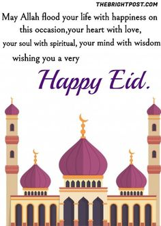 About Eid Eid is the biggest religious festival for Muslim. Allah Almighty blessed the Muslim with the joy of Eid twice a year. One of them is Eid-ul-Fitr Eid Mubarak Wishes Images, Eid Mubarak Photo, Eid Mubarak Quotes, Eid Quotes, Mubarak Ramadan, Eid Mubarak Greeting Cards, Islam Ramadan, Eid Mubarak Greetings, Eid Cards