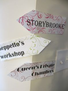 Once Upon a Time/ Fairy Tale party: decorative direction signs. Check out blog for more sign ideas and other ideas for a OUAT party.