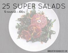 25 Super Salads to Nourish + Detox | withfoodandlove.com | #glutenfree #vegan #salad