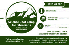 """A review of the first """"Science Bootcamp for Librarians"""" in the West that took place in 2013 in Boulder Colorado - """"Science Boot Camps for Librarians are immersive 2 ½ day events featuring educational presentations delivered by scientists"""""""
