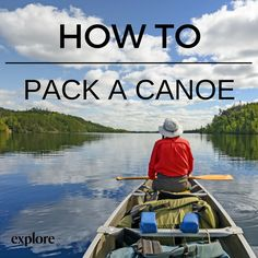 How to pack a canoe for an overnight trip by Explore Magazine.  #camping #gear…
