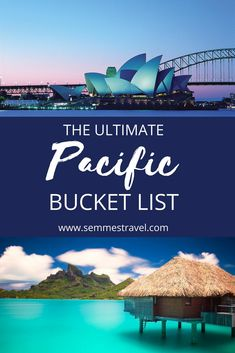 Oceania Travel Bucket List from semmestravel.com #australiabucketlist #newzealandbucketlist #pacificislandsbucketlist #bucketlist #travel #travelinspiration #wanderlust