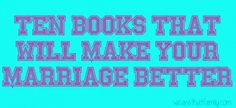 10 books to make marriage better