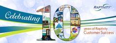 Raptivity Celebrates 10 Glorious Years of Customer Success!