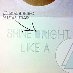 DIY Camiseta: Shine bright like a diamond Tutorial con pintura de tela y plantilla