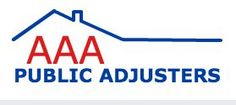 AAA Public Adjusters LLC is a property loss consulting firm. Along with being headquartered in Philadelphia, PA, the company operates additional offices throughout other areas of Pennsylvania, New Jersey, Maryland, and Delaware. The company has been assisting clients with recovering benefits from their insurance claims for over 25 years.  For more information, please visit http://www.aaapublicadjusters.com/