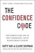 The Confidence Code by Katty Kay: Confidence. We want it. We need it. But it can be maddeningly enigmatic and out of reach. The authors of the New York Times bestseller Womenomics deconstruct this essential, elusive, and misunderstood quality and offer a blueprint for bringing more of it into our lives...
