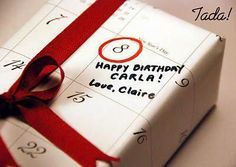 Cute! Wrap a birthday gift with the person's birthday month page from a calendar. Circle their birthday and wrap! http://artisansilvergifts.com/
