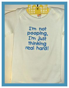 Funny Baby Saying Onesie I'm not pooping I'm just by Catchee, $15.00