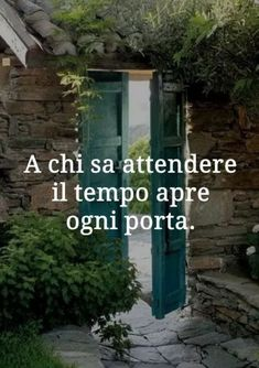 A chi sa attendere il tempo apre ogni porta Maybe Meme, Words Quotes, Life Quotes, Best Quotes, Funny Quotes, Italian Vocabulary, Italian Quotes, For You Song, Quotes About Everything