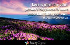 1000 Love Quotes to Explore and Share - Inspirational Quotes at BrainyQuote Movie Quotes, Funny Quotes, Words Quotes, Life Quotes, Best Movie Lines, Feeling Wanted, Brainy Quotes, Happy May, Uplifting Thoughts